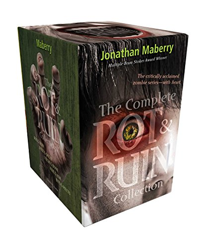 The Complete Rot & Ruin Collection: Rot & Ruin; Dust & Decay; Flesh & Bone; Fire &...