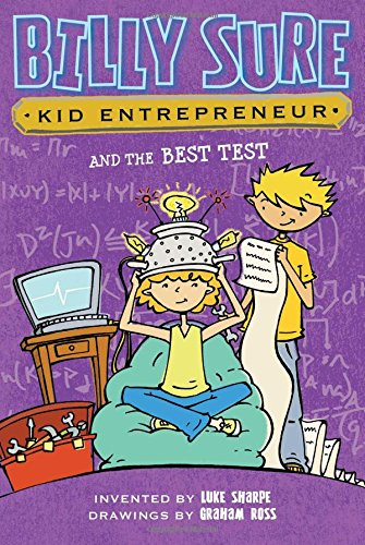 9781481447645: Billy Sure Kid Entrepreneur and the Best Test