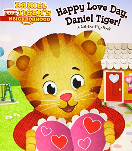 9781481448550: Happy Love Day, Daniel Tiger!: A Lift-the-Flap Book (Daniel Tiger's Neighborhood)