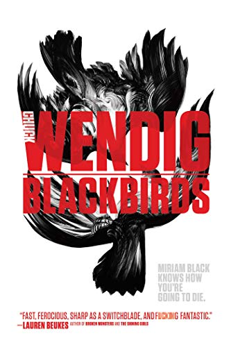 9781481448659: Blackbirds (Miriam Black)