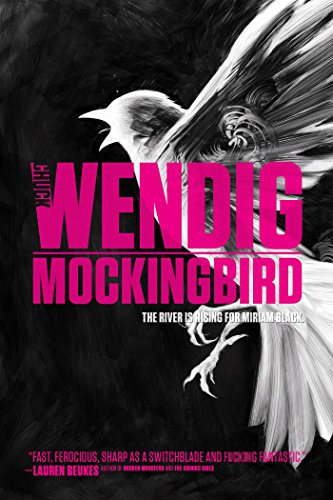 Mockingbird: Chuck Wendig; Adam