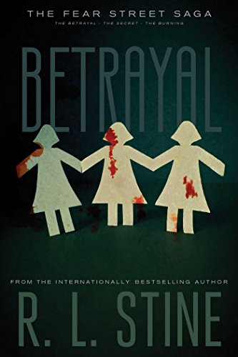 9781481450416: Betrayal: The Betrayal; The Secret; The Burning (Fear Street Saga)