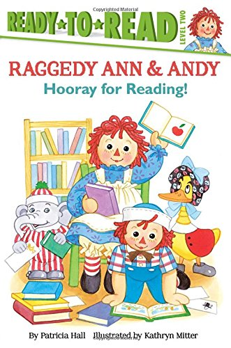 Hooray for Reading! (Raggedy Ann): Hall, Patricia
