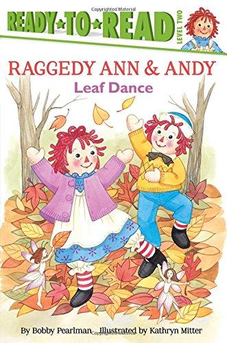 Leaf Dance (Raggedy Ann): Bobby Pearlman
