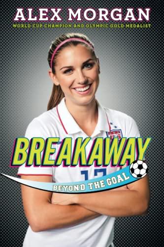 Breakaway: Beyond the Goal