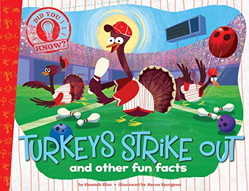 9781481451697: Turkeys Strike Out: and other fun facts (Did You Know?)