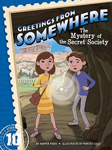 9781481451710: The Mystery of the Secret Society (Greetings from Somewhere)