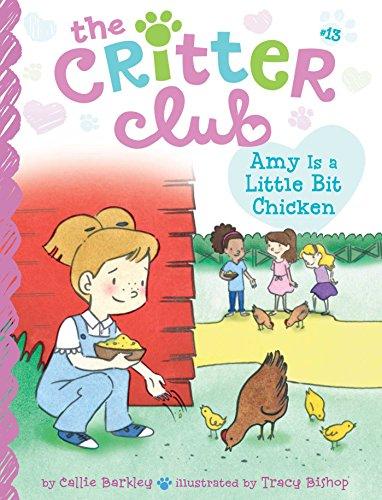 9781481451741: Amy Is a Little Bit Chicken (The Critter Club)