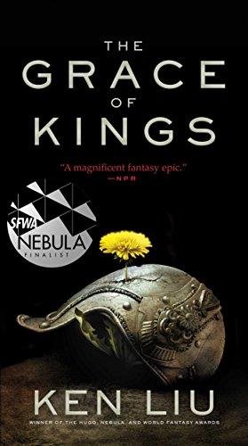 9781481451864: GRACE OF KINGS (The Dandelion Dynasty)