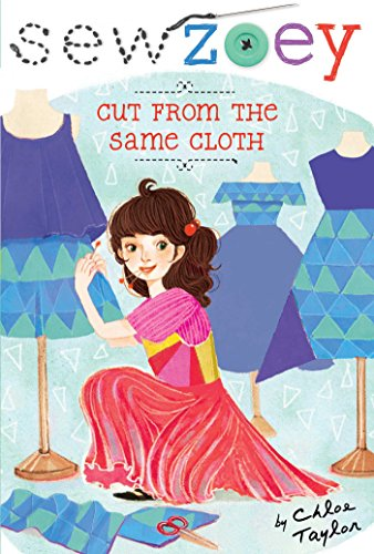 9781481452953: Cut from the Same Cloth (Sew Zoey)