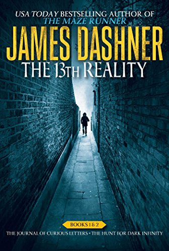 The 13th Reality Books 1 & 2: The Journal of Curious Letters; The Hunt for Dark Infinity: ...