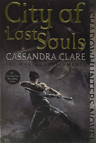9781481456005: Chroniken der Unterwelt 05. City of Lost Souls: The Mortal Instruments