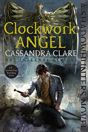 9781481456029: Clockwork Angel (The Infernal Devices)