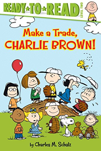 Make a Trade, Charlie Brown! (Peanuts Ready-To-Read: Level 2): Charles M. Schulz