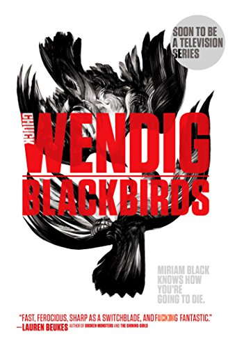 9781481456999: Blackbirds (Miriam Black)