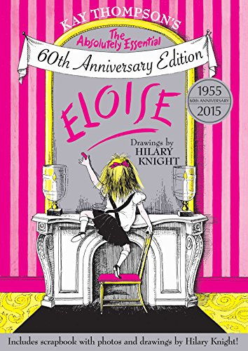 9781481457064: Eloise: The Absolutely Essential 60th Anniversary Edition