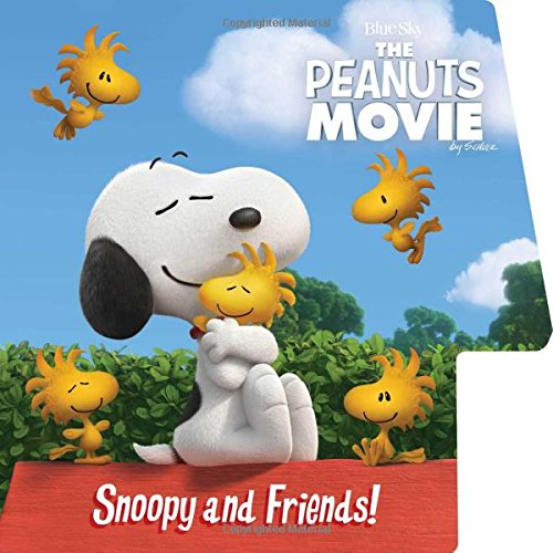 Snoopy and Friends! (Peanuts Movie): Schulz, Charles M.