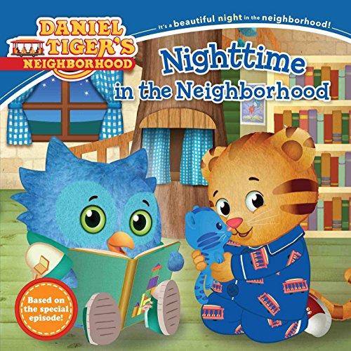 9781481457637: Nighttime in the Neighborhood (Daniel Tiger's Neighborhood)