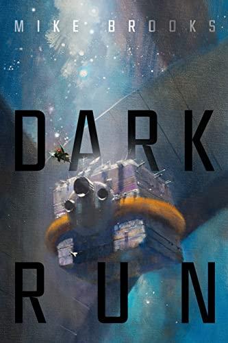 9781481459532: Dark Run