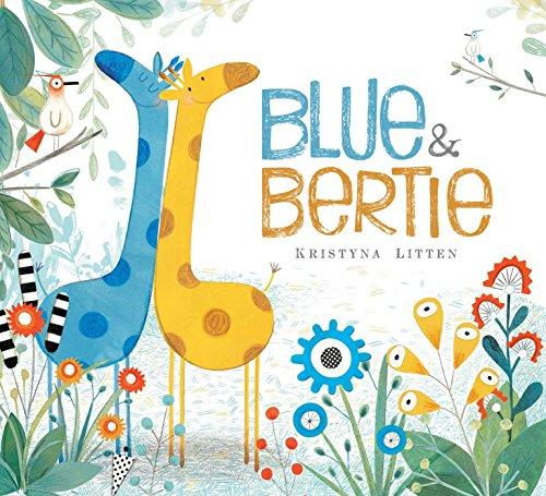 9781481461542: Blue & Bertie