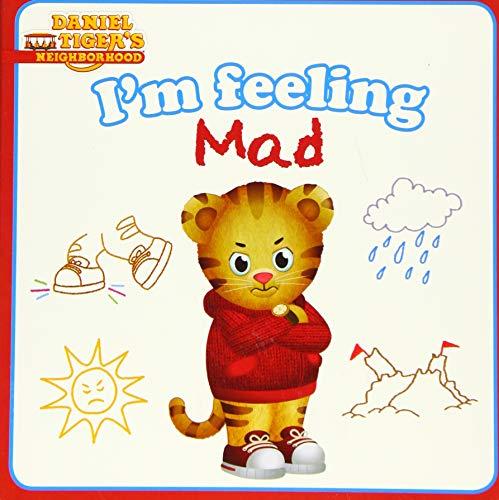 9781481461764: I'm Feeling Mad (Daniel Tiger's Neighborhood)