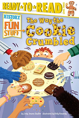 9781481461801: The Way the Cookie Crumbled (History of Fun Stuff)