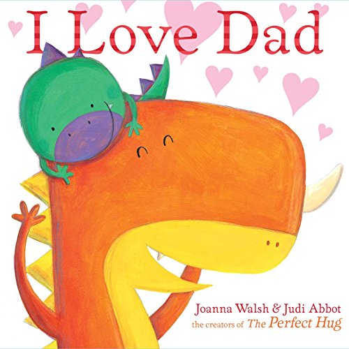 I Love Dad: Joanna Walsh; Judi Abbot