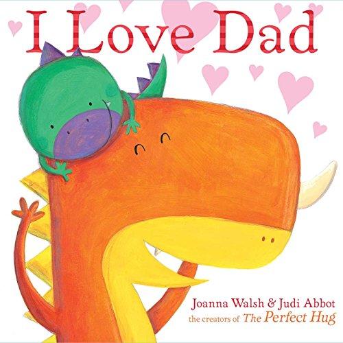 9781481462662: I Love Dad