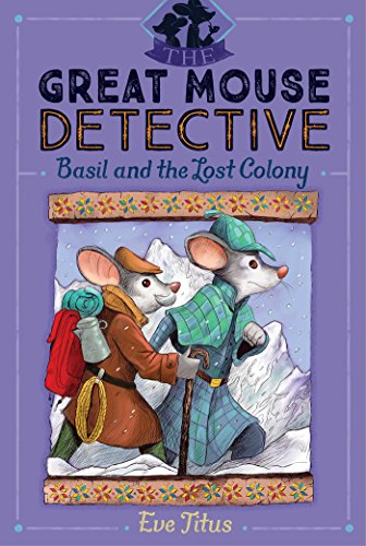 Basil and the Lost Colony (The Great Mouse Detective)