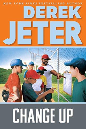 Change Up (Jeter Publishing): Derek Jeter