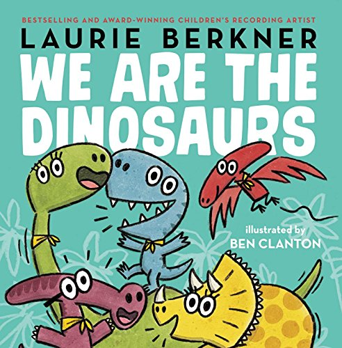 9781481464635: We Are the Dinosaurs