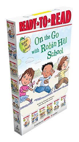 9781481465328: On the Go with Robin Hill School!: The First Day of School; The Playground Problem; Class Picture Day; Dad Goes to School; First-Grade Bunny; Wash Your Hands!