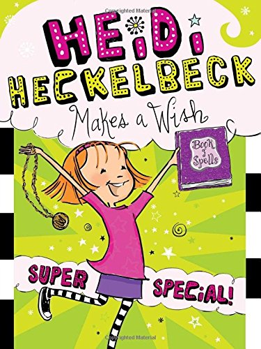 9781481466134: Heidi Heckelbeck Makes a Wish: Super Special!