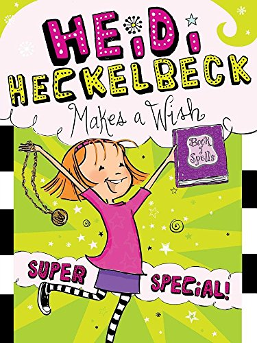 9781481466141: Heidi Heckelbeck Makes a Wish: Super Special!
