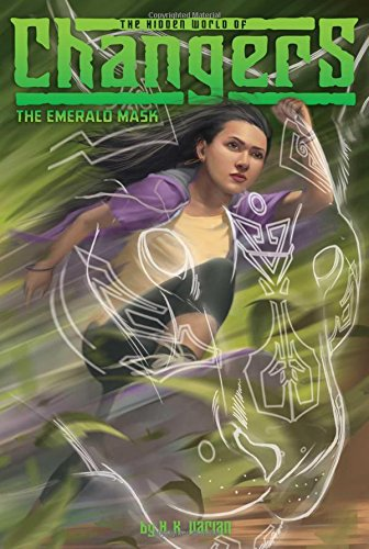 9781481466202: The Emerald Mask (The Hidden World of Changers)