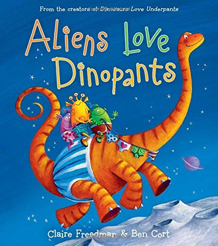 9781481467360: Aliens Love Dinopants (Underpants Books)