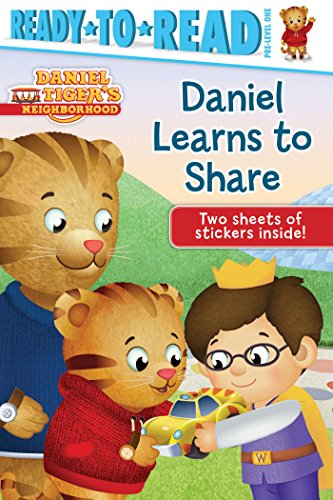 9781481467513: Daniel Learns to Share (Daniel Tiger's Neighborhood)