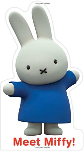 9781481467766: Meet Miffy! (Miffy's Adventures Big and Small)
