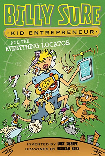 9781481468992: Billy Sure Kid Entrepreneur and the Everything Locator
