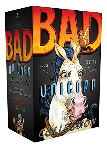 Bad Unicorn Collection: Bad Unicorn; Fluff Dragon; Good Ogre (Boxed Set): Platte F. Clark