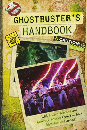 Guide to Ghostbusting (Ghostbusters 2016 Movie)