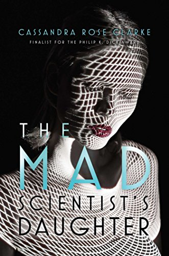 9781481474986: The Mad Scientist's Daughter
