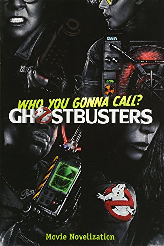 9781481475129: Ghostbusters Movie Novelization (Ghostbusters 2016 Movie)
