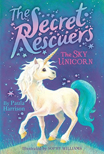 9781481476102: The Sky Unicorn (The Secret Rescuers)