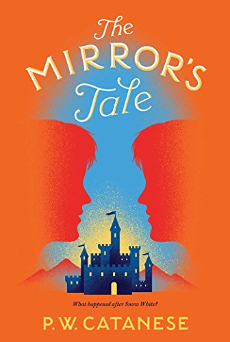 9781481476362: The Mirror's Tale (Further Tales Adventures)