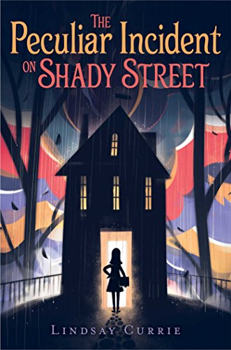 9781481477055: The Peculiar Incident on Shady Street