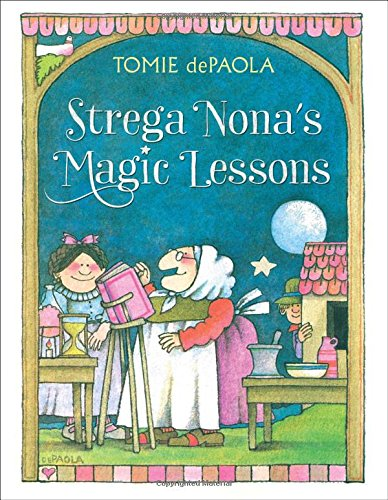 9781481477598: Strega Nona's Magic Lessons (Strega Nona Book)