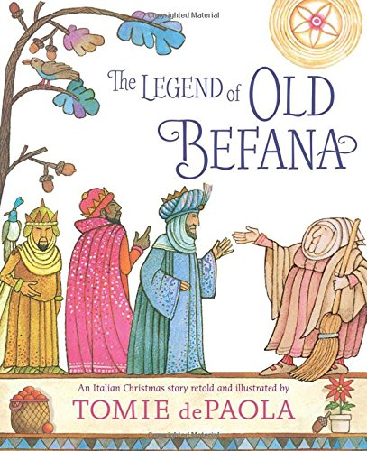 9781481477635: The Legend of Old Befana: An Italian Christmas Story
