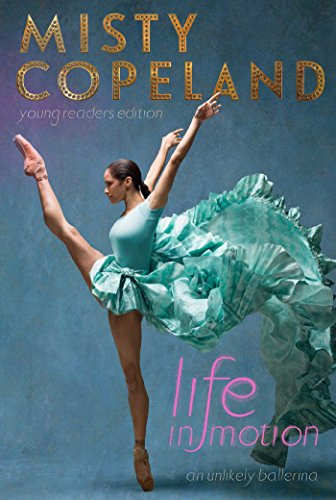 9781481479806: Life in Motion: An Unlikely Ballerina Young Readers Edition