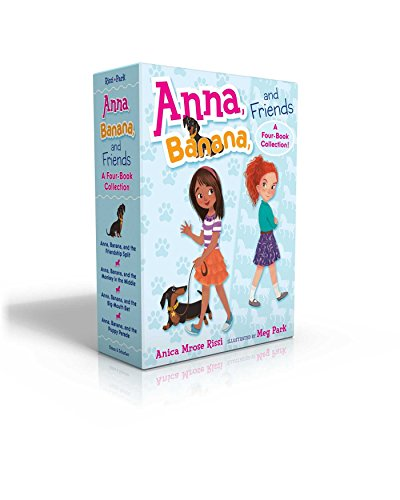 Anna, Banana, and Friends -- A Four-Book Collection: Anna, Banana, and the Friendship Split; Anna, ...